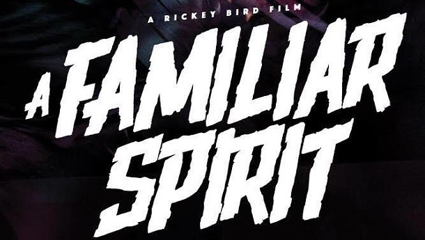 A FAMILIAR SPIRIT: INDIE SHORT REVIEW
